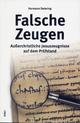 Falsche Zeugen - Hermann Detering