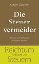 9783455503227 - Achim Doerfer: Die Steuervermeider - Buch