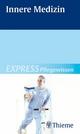 EXPRESS Pflegewissen Innere Medizin - Susanne Andreae;  Thieme (Hrsg.)