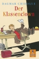 Der Klassenclown - Dagmar Chidolue