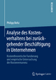 Analyse des Kostenverhaltens bei zurückgehender Beschäftigung in Unternehmen - Philipp Beltz