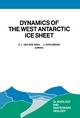Dynamics of the West Antarctic Ice Sheet - C.J. van der Veen; Johannes Oerlemans