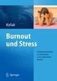 Burnout und Stress - Ingrid Kollak