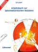 Arbeitsbuch zur Zahnmedizinischen Assistenz