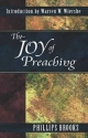 The Joy of Preaching - Phillips Brooks