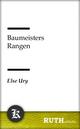 Baumeisters Rangen - Else Ury