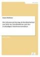 Die Lebensversicherung als Kreditsicherheit aus Sicht der Kreditinstitute und des (vorläufigen) Insolvenzverwalters - Susann Bochhann