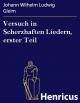 Versuch in Scherzhaften Liedern, erster Teil - Johann Wilhelm Ludwig Gleim