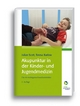 Akupunktur in der Kinder- und Jugendmedizin