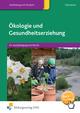 Ökologie und Gesundheitserziehung - Herbert Österreicher