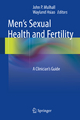 Men''s Sexual Health and Fertility