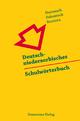 Deutsch-niedersorbisches Schulwörterbuch/Nimsko-dolnoserbski šulski s?ownik