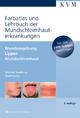 Farbatlas und Lehrbuch der Mundschleimhauterkrankungen - Manfred Straßburg; Gerdt Knolle