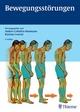 Bewegungsstörungen - Andres O. Ceballos-Baumann;  Andres O. Ceballos-Baumann;  Bastian Conrad;  Bastian Conrad