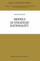 Models of Strategic Rationality - Reinhard Selten
