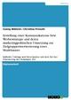 Erstellung einer Kommunikations- bzw. Werbestrategie und deren marketingpolitischen Umsetzung zur Zielgruppenwerweiterung eines Modehauses - Conny Wöhrlin;  Christina Prieschl