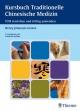 Kursbuch Traditionelle Chinesische Medizin - Henry Johannes Greten