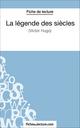 La légende des siècles - fichesdelecture.com; Laurence Binon