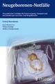 Neugeborenen-Notfälle - Georg Hansmann
