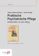 Praktische psychiatrische Pflege