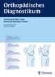 Orthopädisches Diagnostikum