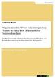 Organisationales Wissen um strategischen Wandel in einer Welt elektronischer Netzwerkmedien - Andreas Bruns