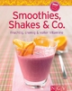 9783625171577 - Smoothies, Shakes & Co. (Minikochbuch) - Buch