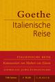 Italienische Reise - Johann Wolfgang von Goethe