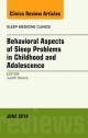 Behavioral Aspects of Sleep Problems in Childhood and Adolescence