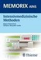 Intensivmedizinische Methoden - Clemens-Alexander Greim;  Jürgen Schwuchow