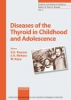 Diseases of the Thyroid in Childhood and Adolescence (Pediatric and Adolescent Medicine, Vol 11)