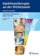 Injektionstherapie an der Wirbelsäule