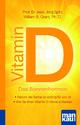 Vitamin D - Das Sonnenhormon. Kompakt-Ratgeber
