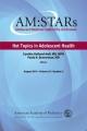 Hot Topics in Adolescent Health