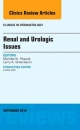 Renal and Urologic Issues, an Issue of Clinics in Perinatology
