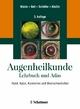 Augenheilkunde - Ingo Walde;  Ekkehard H Schäffer;  Roberto G Köstlin;  Barbara Nell;  Ekkehard Schäffer;  Roberto Köstlin