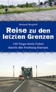 Reise zu den letzten Grenzen - Roland Siegloff