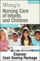 Wong''s Nursing Care of Infants and Children - Text and Elsevier Adaptive Learning Package