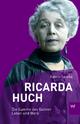 Ricarda Huch - Katrin Lemke