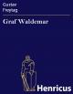 Graf Waldemar - Gustav Freytag