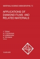 Applications of Diamond Films and Related Materials - A. Feldman;  M. Murakawa;  Y. Tzeng;  M. Yoshikawa