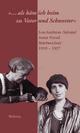 '...als käm ich heim zu Vater und Schwester' - Lou Andreas-Salomé;  Daria A. Rothe;  Anna Freud;  Inge Weber