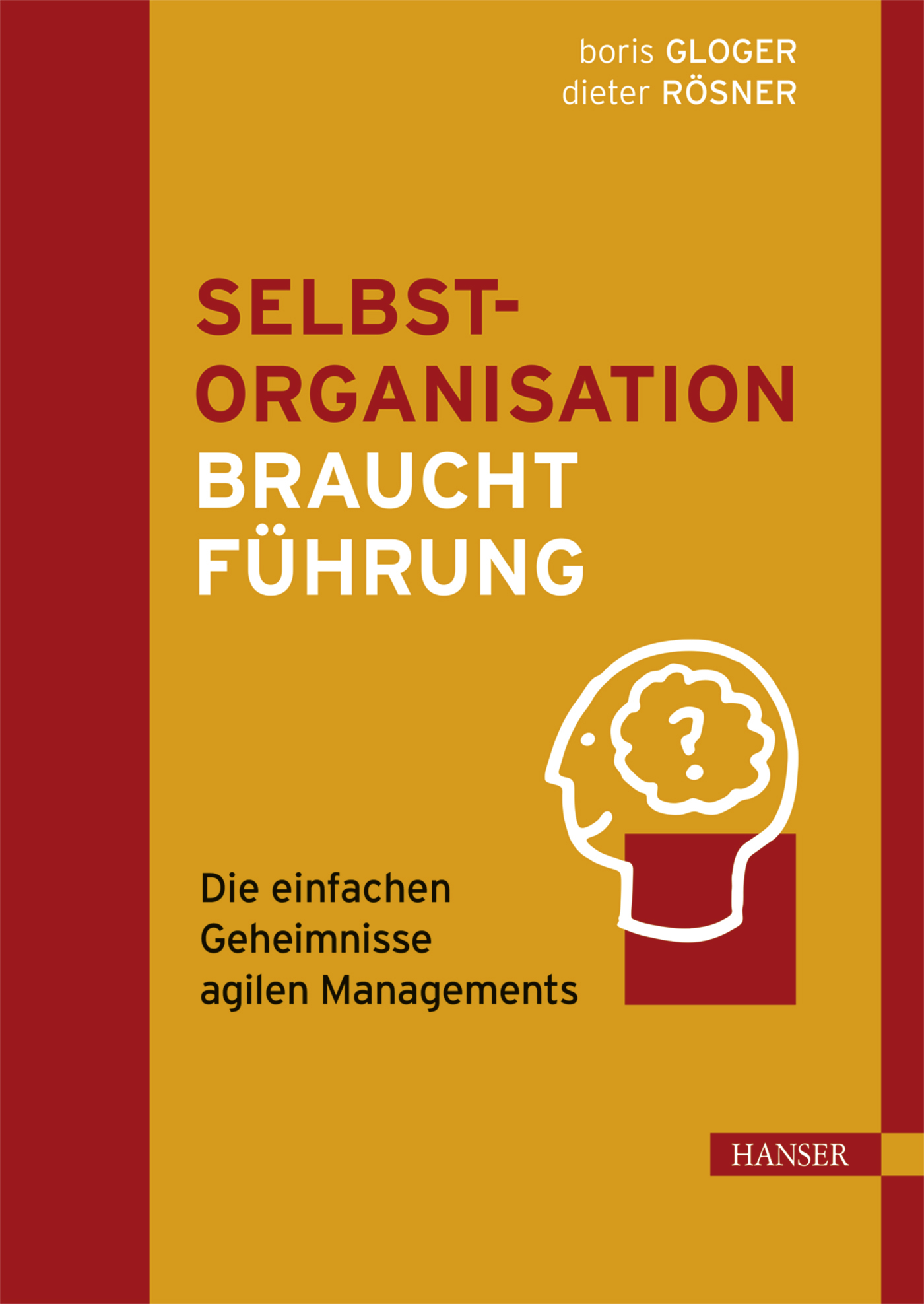 Cover Selbstorganisation braucht Führung