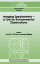 Imaging Spectrometry -- a Tool for Environmental Observations - Joachim Hill; Jacques Megier