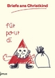 Briefe an den Weihnachtsmann. Lettres au père Noel, deutsche Augabe