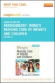 Wong''s Nursing Care of Infants and Children - Pageburst E-Book on Kno (Retail Access Card)