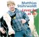 Lever he as ik! (Hörbuch) - Matthias Stührwoldt; Matthias Stührwoldt