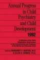 Annual Progress in Child Psychiatry and Child Development 1992