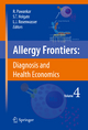 Allergy Frontiers:Diagnosis and Health Economics