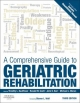 Comprehensive Guide to Geriatric Rehabilitation